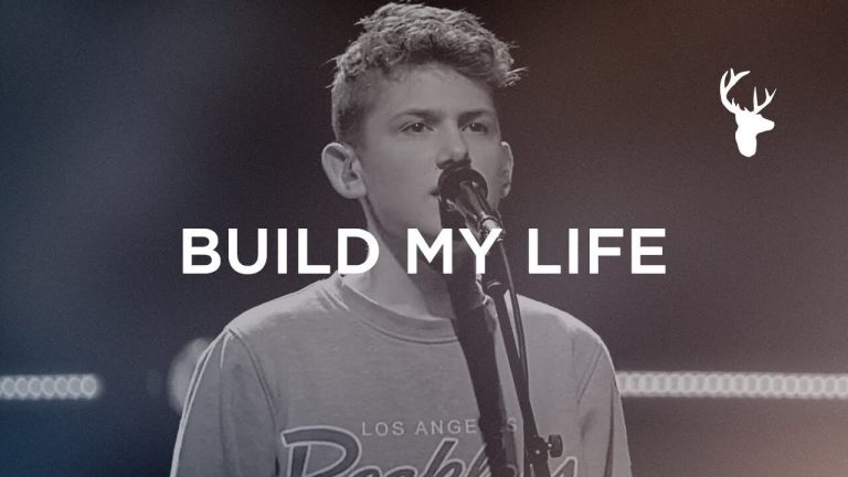 Build My Life - Peyton Allen - Bethel Music Worship