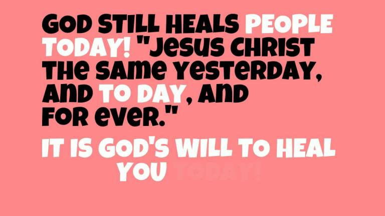 Does God Still Heal People Today?