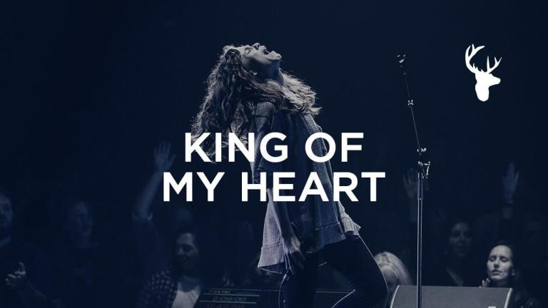 King Of My Heart - Steffany Gretzinger - Jeremy Riddle