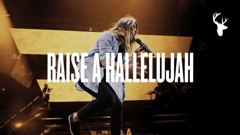 Raise A Hallelujah - Bethel Music
