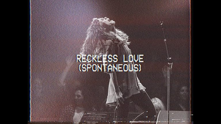 Reckless Love (Spontaneous) - Steffany Gretzinger