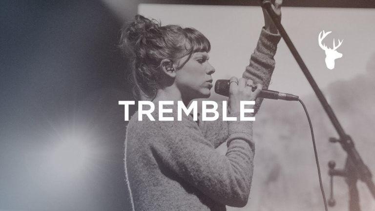 Tremble (Spontaneous) - Steffany Gretzinger - Bethel Music Worship