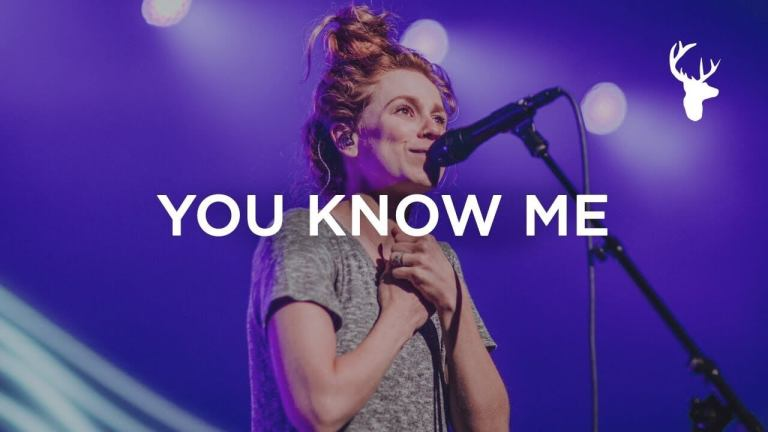 You Know Me - Steffany Gretzinger - Bethel Music Worship